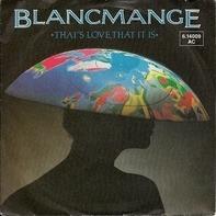 Blancmange - That's Love, That It Is