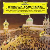 Blasorchester der Berliner Philharmoniker - Weihnachtliche Weisen (Music For The Joyous Season - Mélodies De Nöel)