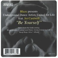 Blaze presents Underground Dance Artists United For Life - Be Yourself