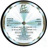 Blaze - We All Must Live Together