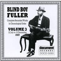 Blind Boy Fuller - Complete Recorded Works In Chronological Order, Volume 3 -- 12 July To 15 December 1937