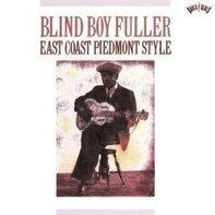 Blind Boy Fuller - East Coast Piedmont