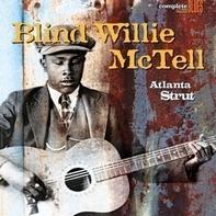 BLIND WILLIE MCTELL - ATLANTA STRUT