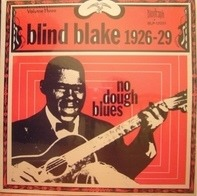 Blind Blake - No Dough Blues 1926-29 (Volume 3)