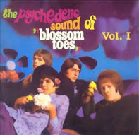 """Blossom Toes - The Psychedelic Sound Of """"Blossom Toes"""" Vol. I: We Are Ever So Clean"""
