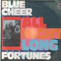 Blue Cheer - All Night Long / Fortunes