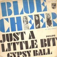 Blue Cheer - Just A Little Bit