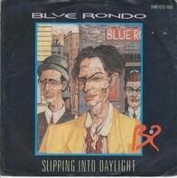 Blue Rondo - Slipping Into Daylight