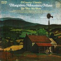 Blue Sky Boys - Bluegrass Mountain Music