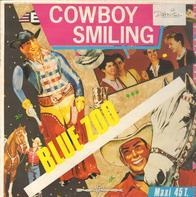 Blue Zoo - Somewhere In The World There's A Cowboy Smiling