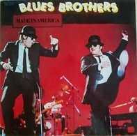 Blues Brothers - Made in America