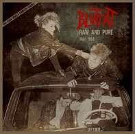 Bluttat - Raw & Pure 1981-1984