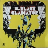Bo Diddley - The Black Gladiator