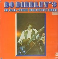 Bo Diddley - Bo Diddley's 16 All-Time Greatest Hits