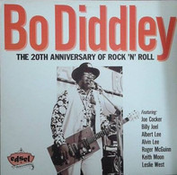 "Bo Diddley - The 20th Anniversary Of Rock ""N"" Roll"