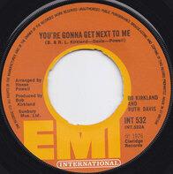 Bo Kirkland & Ruth Davis - You're Gonna Get Next To Me