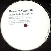 Board & Victorville - CHUM / BUFFER CORRUPTION