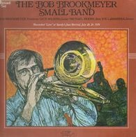 Bob Brookmeyer - The Bob Brookmeyer Small Band