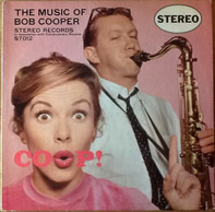 Bob Cooper - Coop! The Music of Bob Cooper