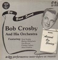 Bob Crosby and his Orchestra - Accent On Swing