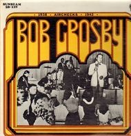 Bob Crosby - Vol. 2 (1938-42) - Airchecks