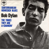 Bob Dylan - Subterranean Homesick Blues / The Times They Are A-changin'