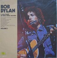 Bob Dylan - A Rare Batch Of Little White Wonder Vol. 3