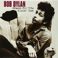 Bob Dylan - House Of The Risin' Sun