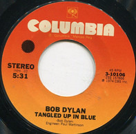 Bob Dylan - Tangled Up In Blue / If You See Her, Say Hello