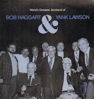 World's Greatest Jazzband - World's Greatest Jazzband Of Bob Haggart & Yank Lawson