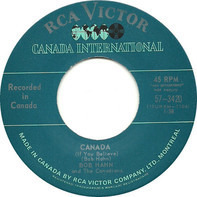 Bob Hahn And The Canadians - Canada (If You Believe) / Montréal