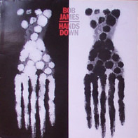 Bob James - Hands Down