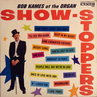 Bob Kames - Show Stoppers