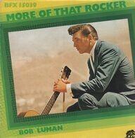 Bob Luman - More Of That Rocker