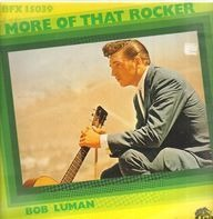 Bob Luman - More Of That Rocker
