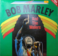 Bob Marley & The Wailers - Bob Marley And The Wailers