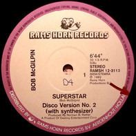 Bob McGilpin / Destination - Superstar / Move On Up (Suite)