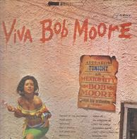 Bob Moore And His Orchestra - Viva Bob Moore