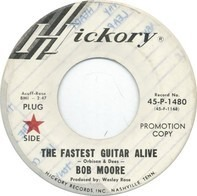 Bob Moore - The Fastest Guitar Alive