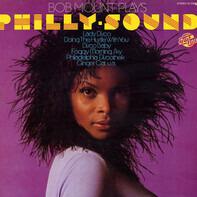 Bob Mount - Bob Mount Plays Philly-Sound