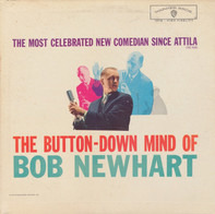 Bob Newhart - The Button-Down Mind of Bob Newhart