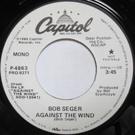 Bob Seger And The Silver Bullet Band - Against the Wind