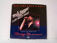 Bob Seger And The Silver Bullet Band - Old Time Rock & Roll