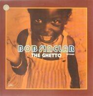 Bob Sinclair - The Ghetto