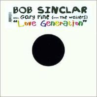 Bob Sinclar Feat. Gary 'Nesta' Pine - Love Generation