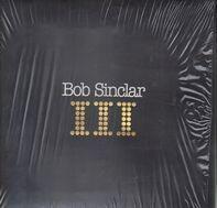 Bob Sinclar - III