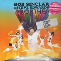 Bob Sinclar & Steve Edwards - Together (The Remixes)
