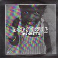 Bob Sinclar - The Ghetto