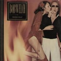 Bob Welch - French Kiss