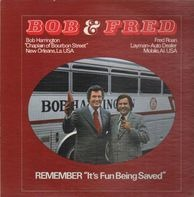 Bob  and Fred - Remember 'it's fun Being Saved'